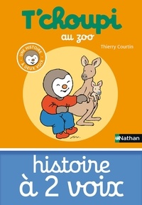 Thierry Courtin - T'choupi au zoo.