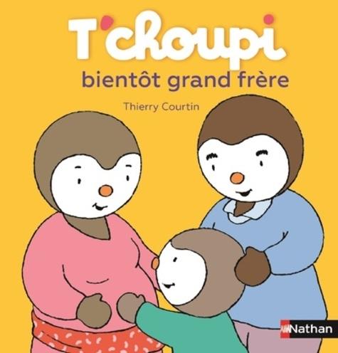 T Choupi Bientot Grand Frere Album