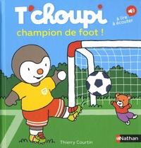 Lesmouchescestlouche.fr T'choupi champion de foot! Image