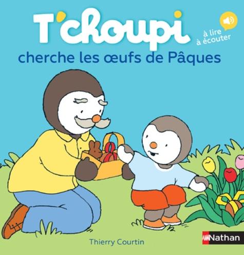T Choupi Cherche Les Oeufs De Paques Album