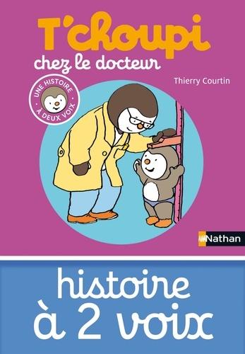 Thierry Courtin - HIS DEUX VOIX  : T'choupi chez le docteur.