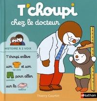 Thierry Courtin - T'choupi chez le docteur.
