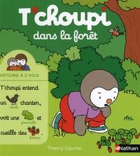 Thierry Courtin - T'choupi dans la forêt.