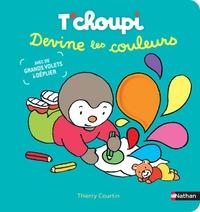 Thierry Courtin - T'choupi devine les couleurs.