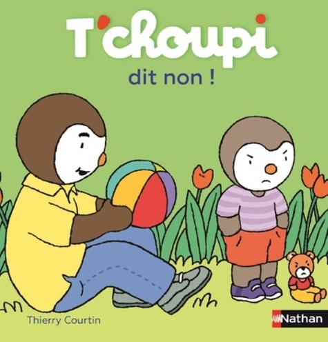 Thierry Courtin - T'choupi dit non.