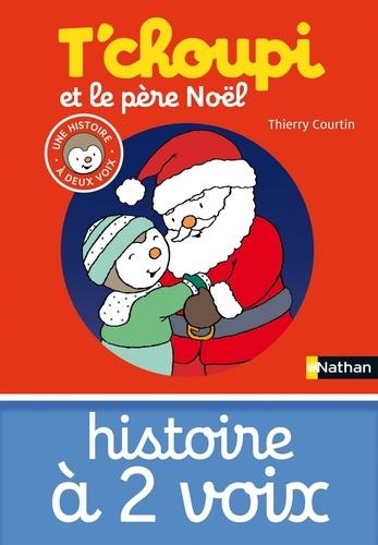 Thierry Courtin - HIS DEUX VOIX  : T'choupi et le père Noël.