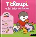 Thierry Courtin - T'choupi et les bébés animaux.