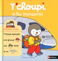 T'choupi et les transports - Thierry Courtin |