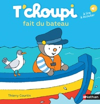 T'choupi fait du bateau - Thierry Courtin |