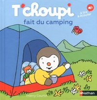 T'choupi fait du camping - Thierry Courtin |
