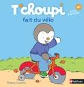 Thierry Courtin - T'choupi fait du vélo.
