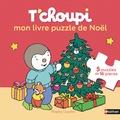 Thierry Courtin - T'choupi mon livre puzzle de Noël.