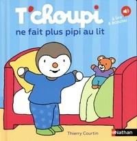 Thierry Courtin - T'choupi ne fait plus pipi au lit.