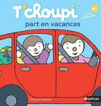 Thierry Courtin - T'choupi part en vacances.