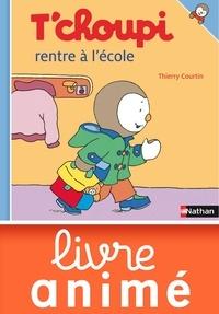 Thierry Courtin - ALBUM TCHOUPI  : T'choupi rentre à l'école.
