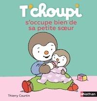 Thierry Courtin - T'choupi s'occupe bien de sa petite soeur.