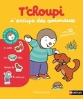 Thierry Courtin - T'choupi s'occupe des animaux.