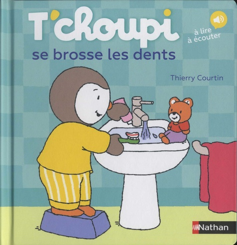T'choupi se brosse les dents. A lire, à écouter