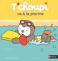 Thierry Courtin - T'choupi va à la piscine.