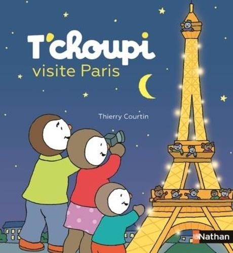 Thierry Courtin - T'choupi visite Paris.