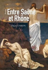 Thierry Cozon - Entre Saône et Rhône.