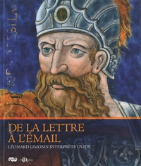De la lettre à lémail - Léonard Limosin interprète Ovide.pdf