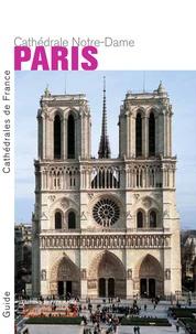 Thierry Crépin-Leblond - Paris - Cathédrale Notre-Dame.