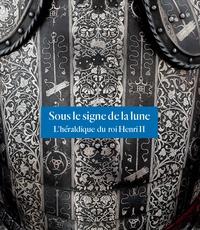 Sous le signe de la lune - Lhéraldique du roi Henri II.pdf