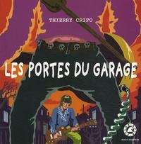 Thierry Crifo - Les portes du garage.