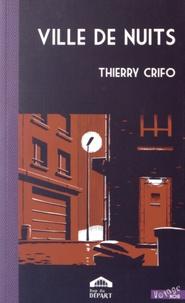 Thierry Crifo - Ville de nuits.
