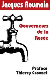 Thierry Crouzet et Jacques Roumain - Gouverneurs de la Rosée.