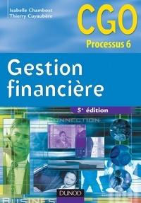 Thierry Cuyaubère et Isabelle Chambost - Gestion financière CGO processus 6 : Gestion de la trésorerie et du financement.