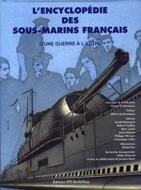 Thierry d' Arbonneau - L'Encyclopédie des sous-marins français - Tome 2, D'une guerre à l'autre.
