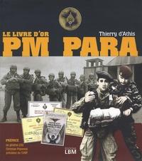 Thierry d' Athis - PM Para - Le livre d'or.