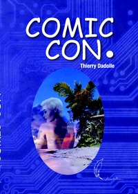 Thierry Dadolle - Comic Con..