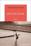 Thierry Dancourt - Jeux de dame.
