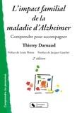 Thierry Darnaud - L'impact familial de la maladie d'Alzheimer - Comprendre pour accompagner.