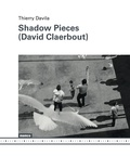Thierry Davila - Shadow Pieces (David Claerbout).