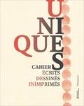 Thierry Davila - Unique(s) - Carnets écrits, dessinés, inimprimés.