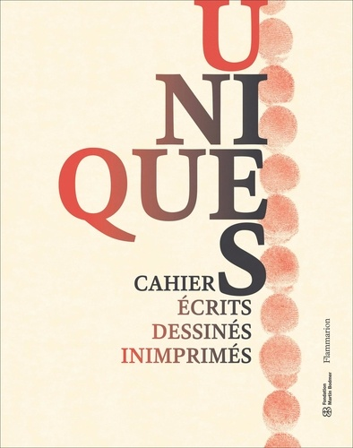 Unique(s). Carnets écrits, dessinés, inimprimés