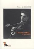 Thierry De Choudens - Christian Ferras - Le violon d'Icare.