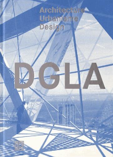 Thierry de Dinechin et Philippe Gorce - DGLA - Architecture, urbanisme, design.
