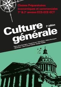Thierry de La Garanderie et Franck Evrard - Culture générale - Classes préparatoires économiques et commerciales ECS-ECE-ECT 1e et 2e années.