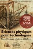 Thierry de Larochelambert - Sciences physiques pour technologues - Exercices avec solutions détaillées.