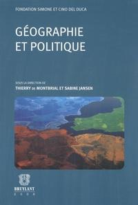 Thierry de Montbrial et Sabine Jansen - Géographie et politique.