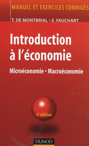 Thierry de Montbrial et Emmanuelle Fauchart - Introduction à l'économie - Microéconomie-Macroéconomie.