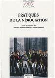 Thierry de Montbrial et Sabine Jansen - Pratiques de la négociation.