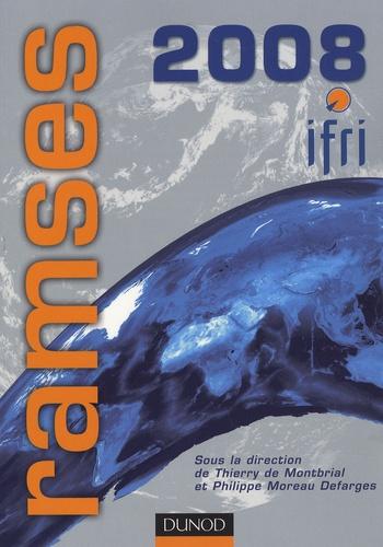 Thierry de Montbrial et Philippe Moreau Defarges - Ramses - Rapport annuel mondial sur le système économique et les stratégies.