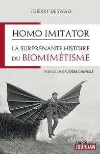 Thierry de Swaef - Homo imitator - La surprenante histoire des inventions que l'on doit à la nature.