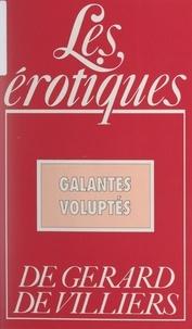 Thierry de V. - Galantes voluptés.